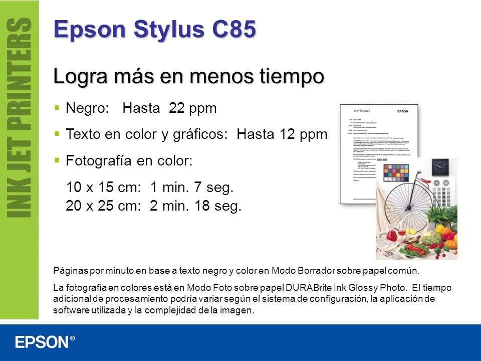 Epson Stylus C85 Logra más en menos tiempo Negro: Hasta 22 ppm