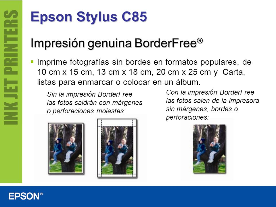 Epson Stylus C85 Impresión genuina BorderFree®