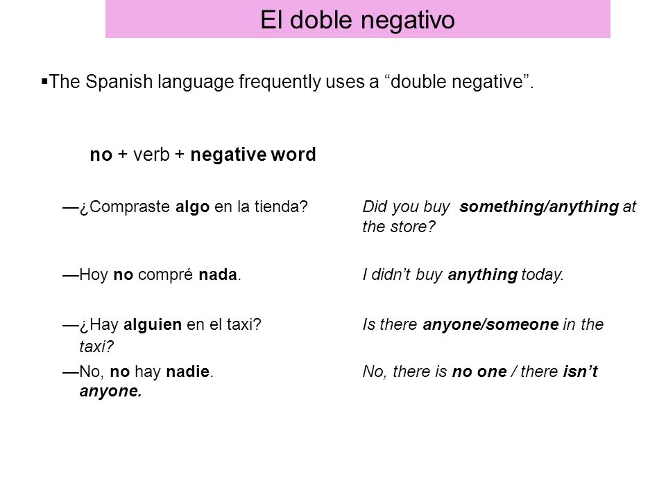 El doble negativo no + verb + negative word