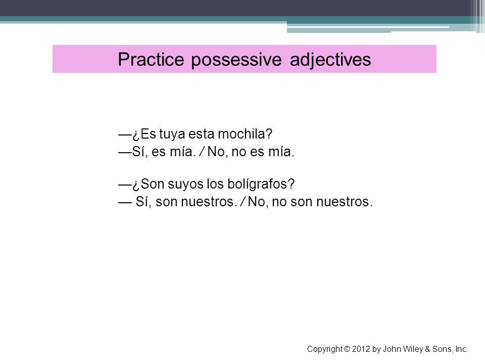 Practice possessive adjectives