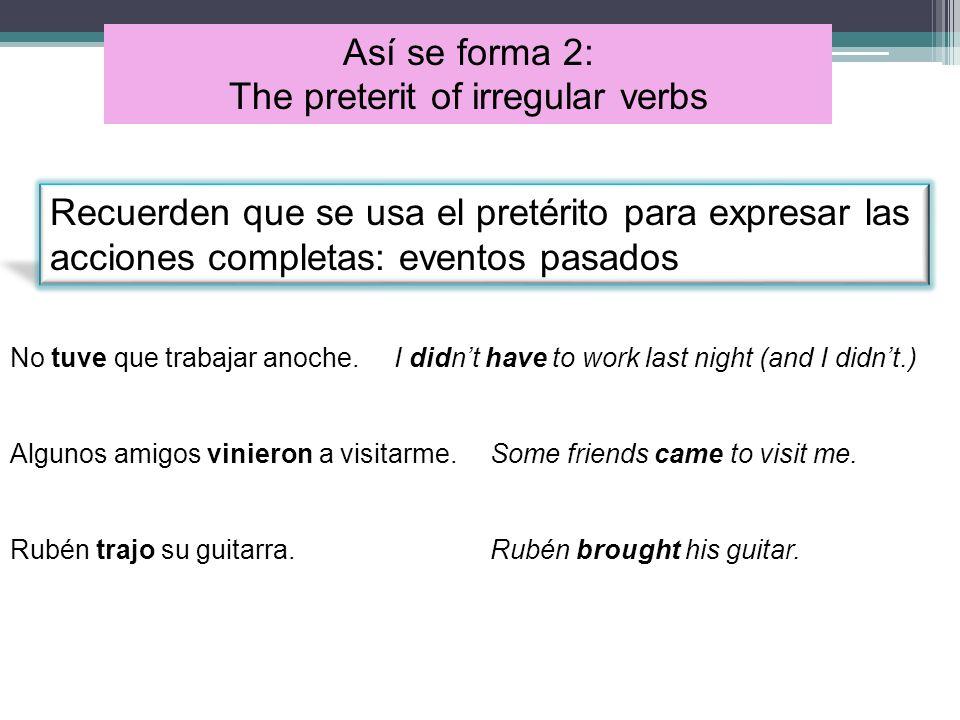 The preterit of irregular verbs
