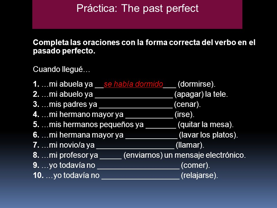 Práctica: The past perfect