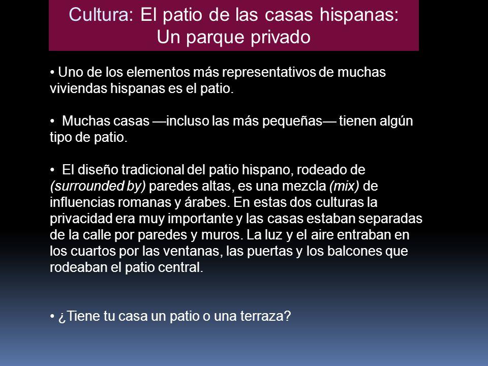 Cultura: El patio de las casas hispanas: Un parque privado