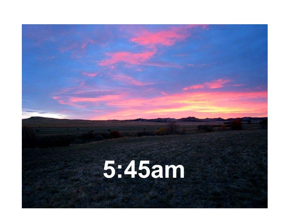 5:45am