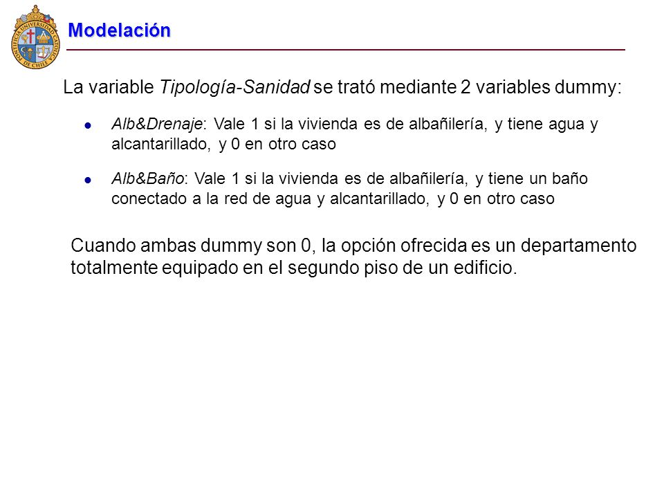 La variable Tipología-Sanidad se trató mediante 2 variables dummy: