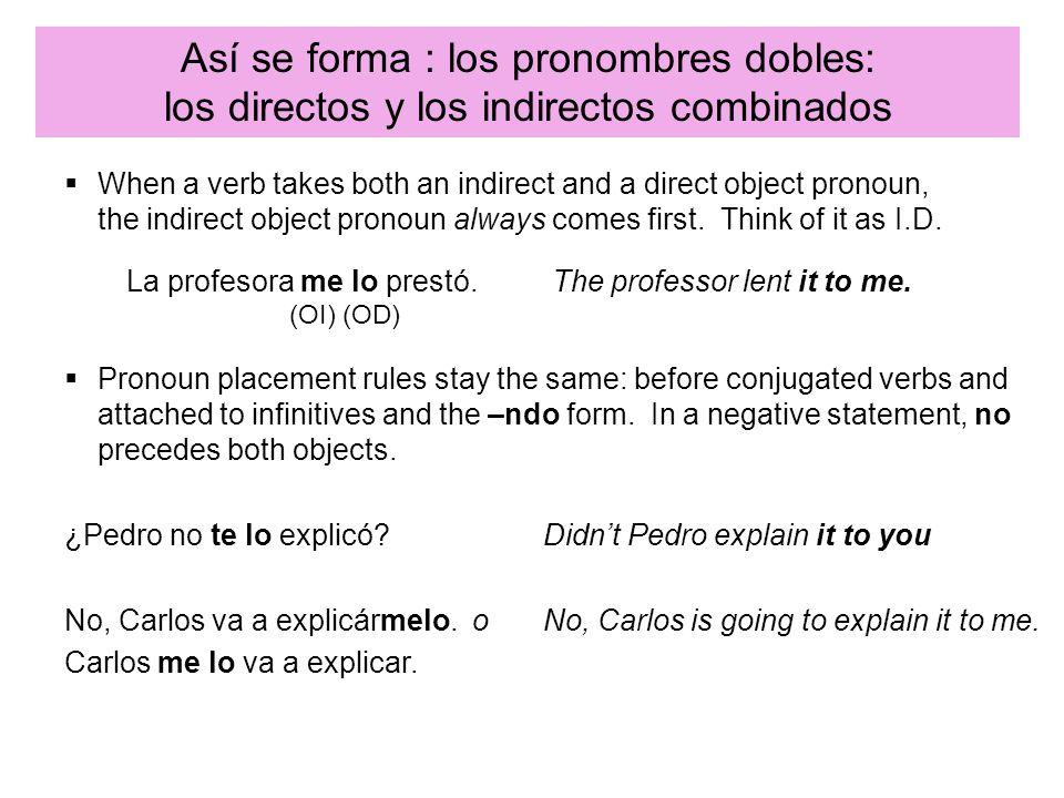 Así se forma : los pronombres dobles: