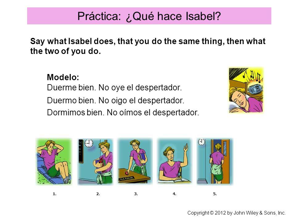 Práctica: ¿Qué hace Isabel
