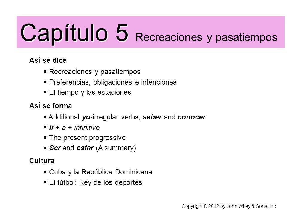 Capítulo 5 Recreaciones y pasatiempos