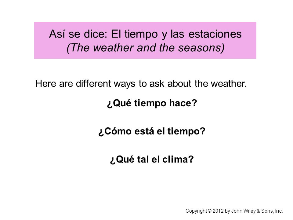 Así se dice: El tiempo y las estaciones (The weather and the seasons)