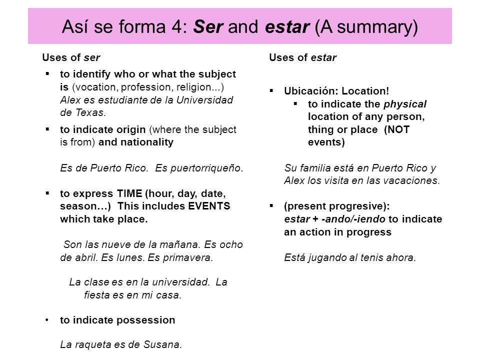 Así se forma 4: Ser and estar (A summary)