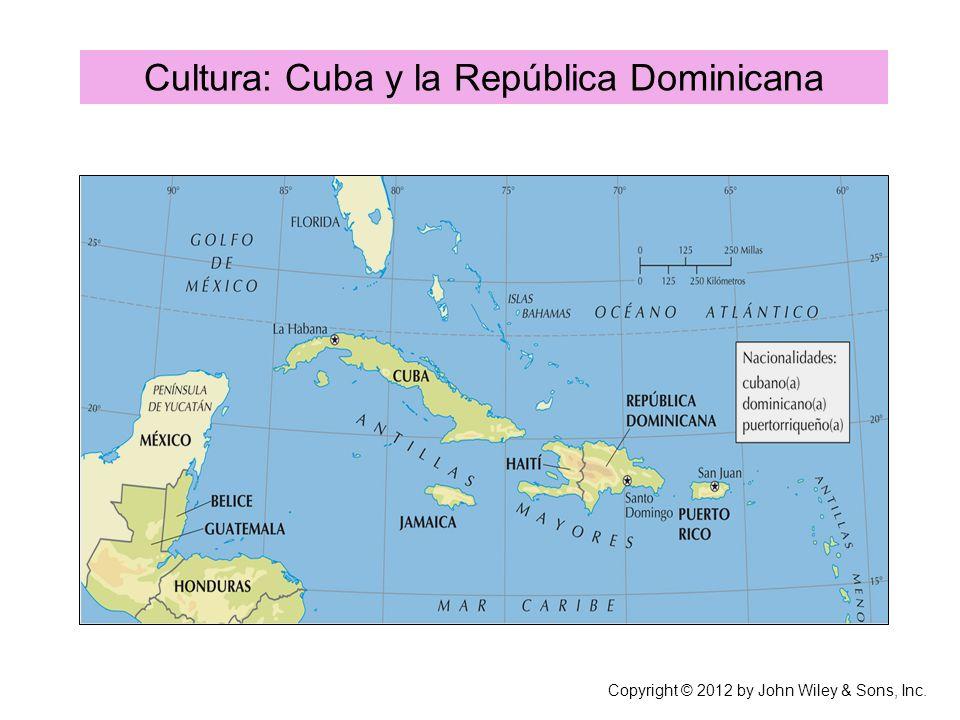 Cultura: Cuba y la República Dominicana