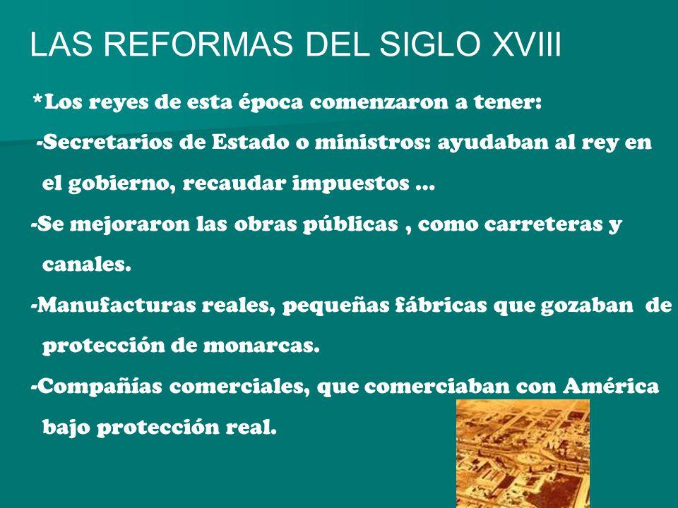 LAS REFORMAS DEL SIGLO XVIII