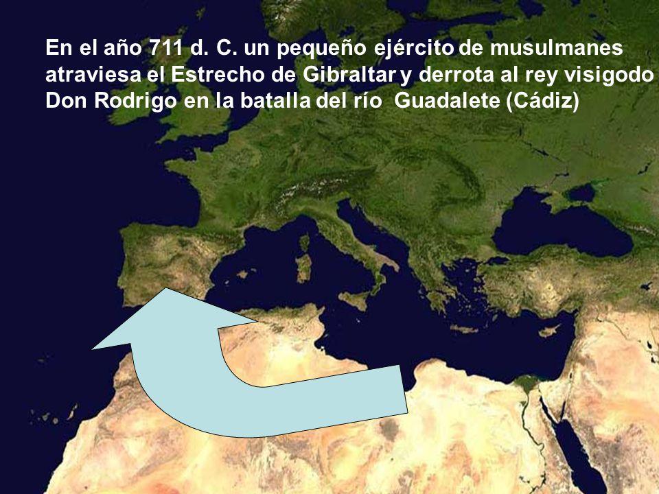 En el año 711 d. C. un pequeño ejército de musulmanes