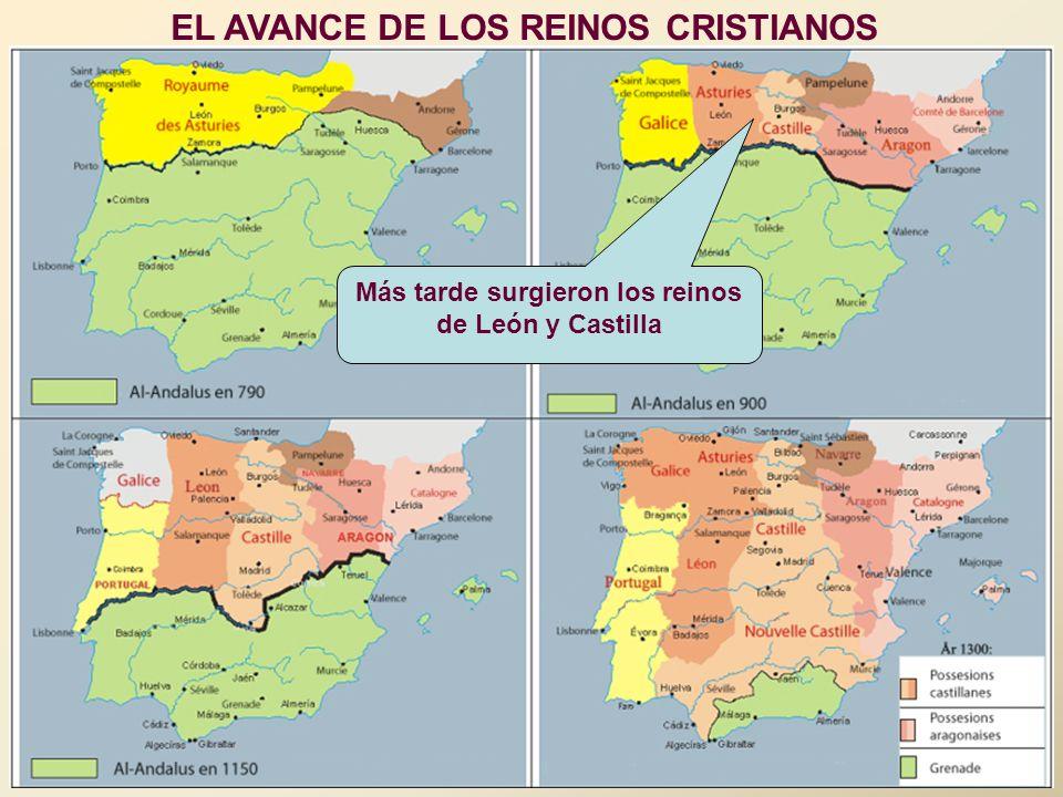 Más tarde surgieron los reinos de León y Castilla