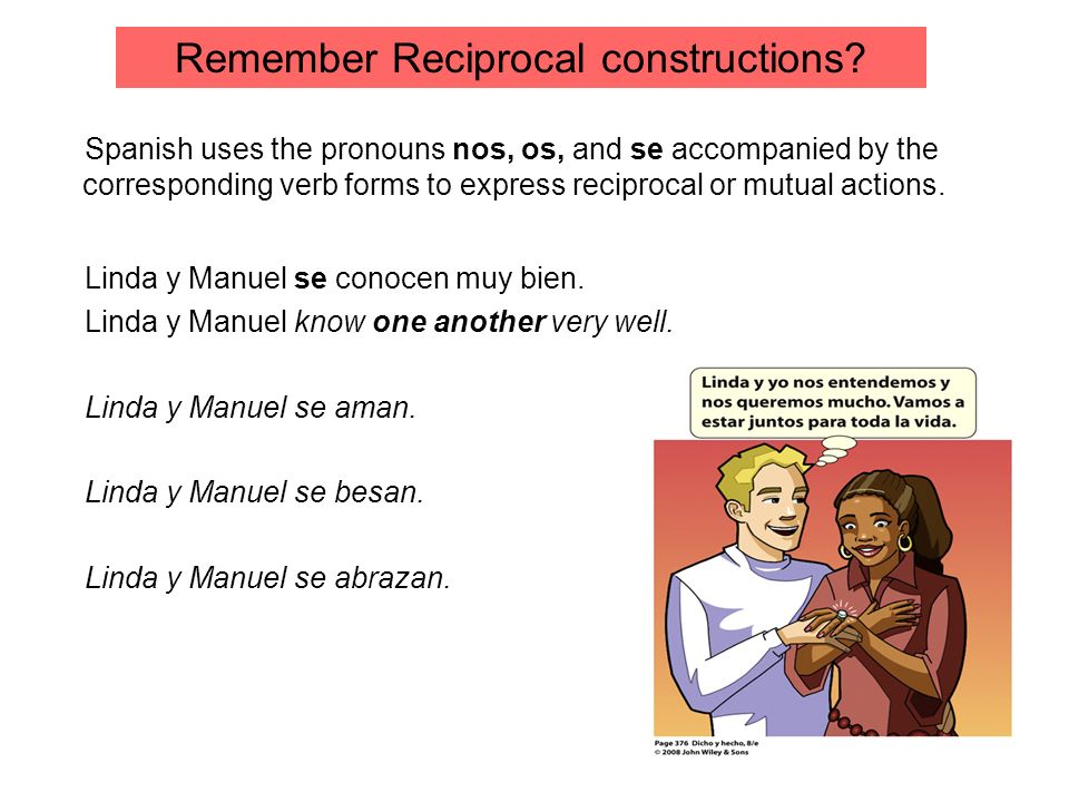 Remember Reciprocal constructions