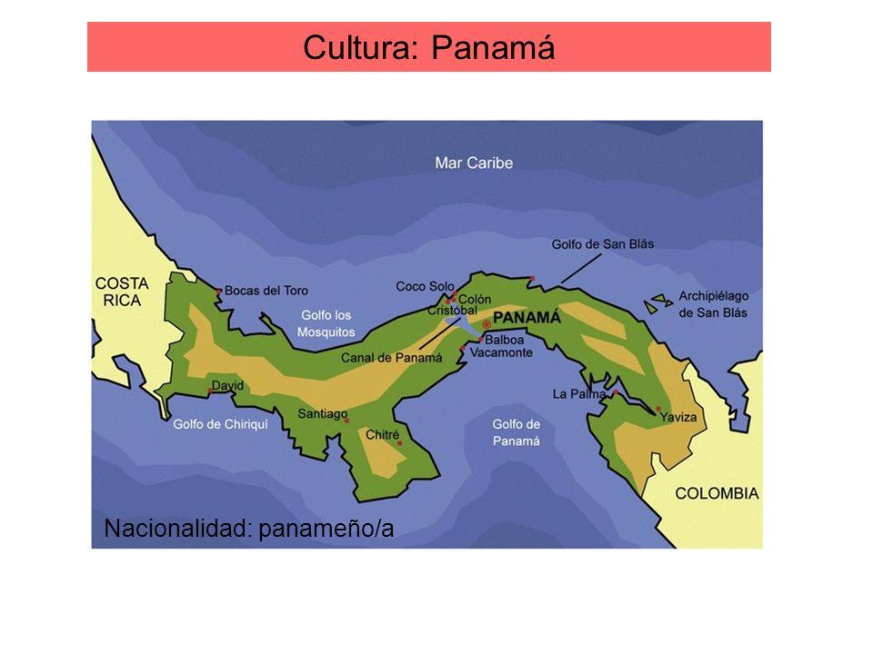 Cultura: Panamá Nacionalidad: panameño/a