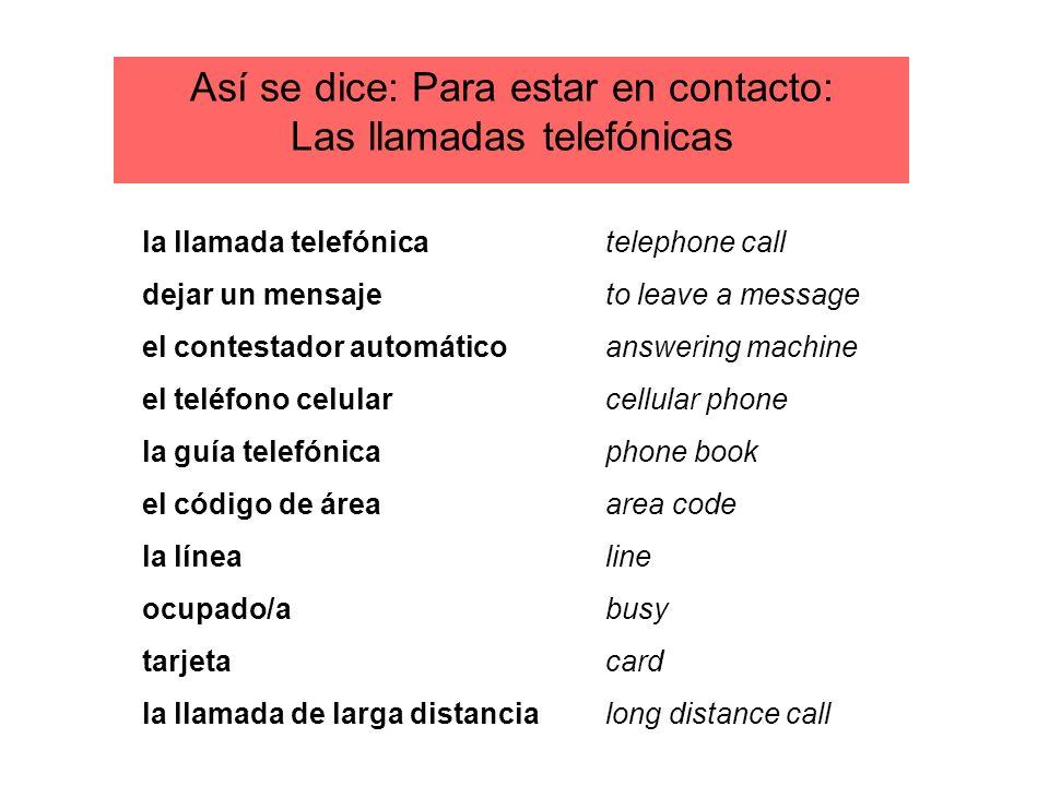 Así se dice: Para estar en contacto: Las llamadas telefónicas