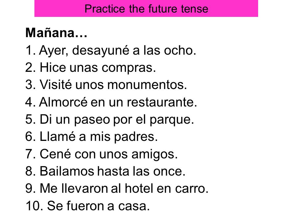 Practice the future tense