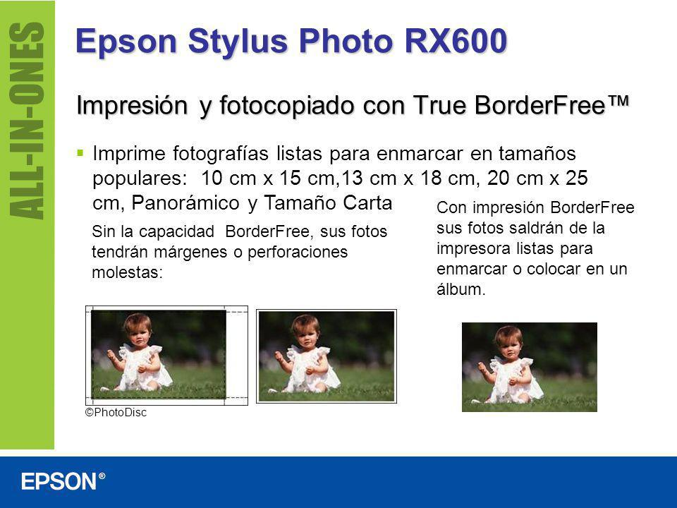 Epson Stylus Photo RX600 Impresión y fotocopiado con True BorderFree™