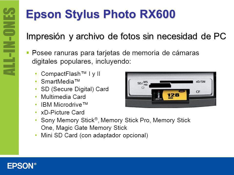 Epson Stylus Photo RX600 Impresión y archivo de fotos sin necesidad de PC.