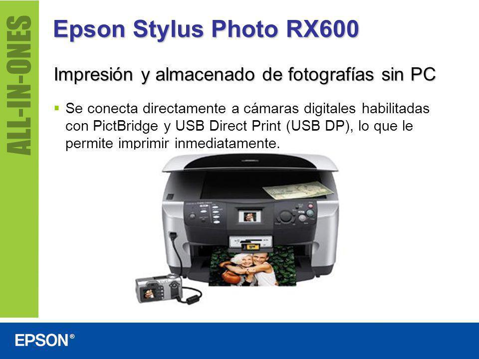 Epson Stylus Photo RX600 Impresión y almacenado de fotografías sin PC