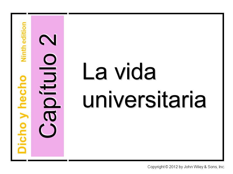 Capítulo 2 La vida universitaria Dicho y hecho Ninth edition