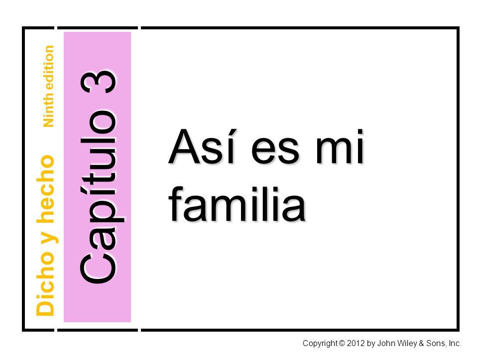 Capítulo 3 Así es mi familia Dicho y hecho Ninth edition