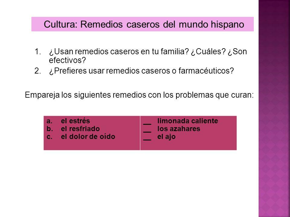 Cultura: Remedios caseros del mundo hispano