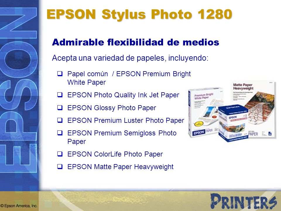 EPSON Stylus Photo 1280 Admirable flexibilidad de medios