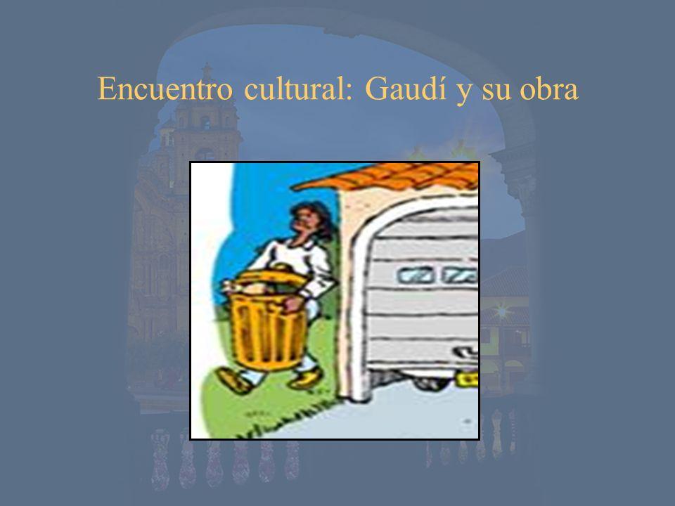 Encuentro cultural: Gaudí y su obra