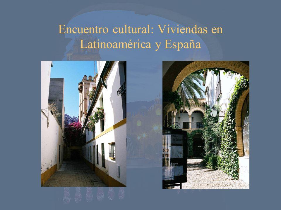 Encuentro cultural: Viviendas en Latinoamérica y España