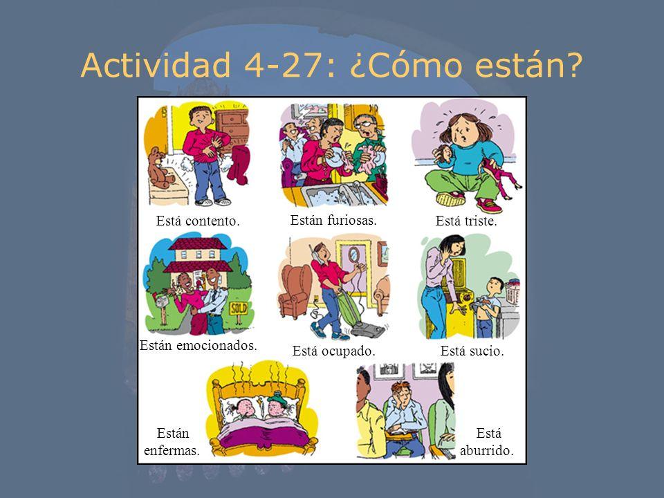 Actividad 4-27: ¿Cómo están