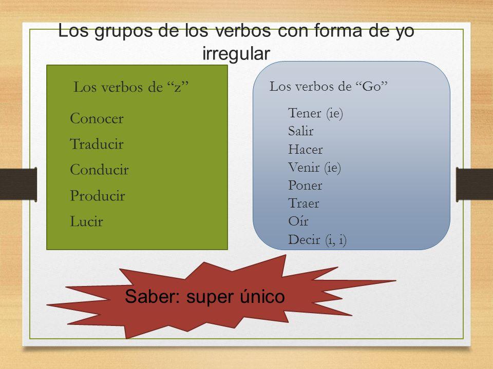 Los grupos de los verbos con forma de yo irregular