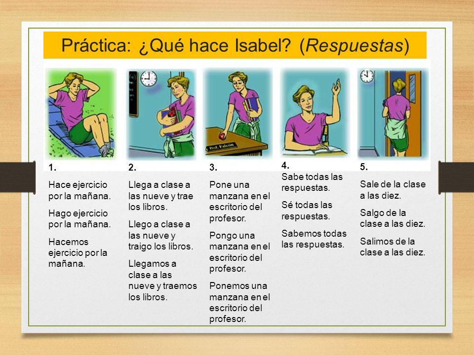 Práctica: ¿Qué hace Isabel (Respuestas)