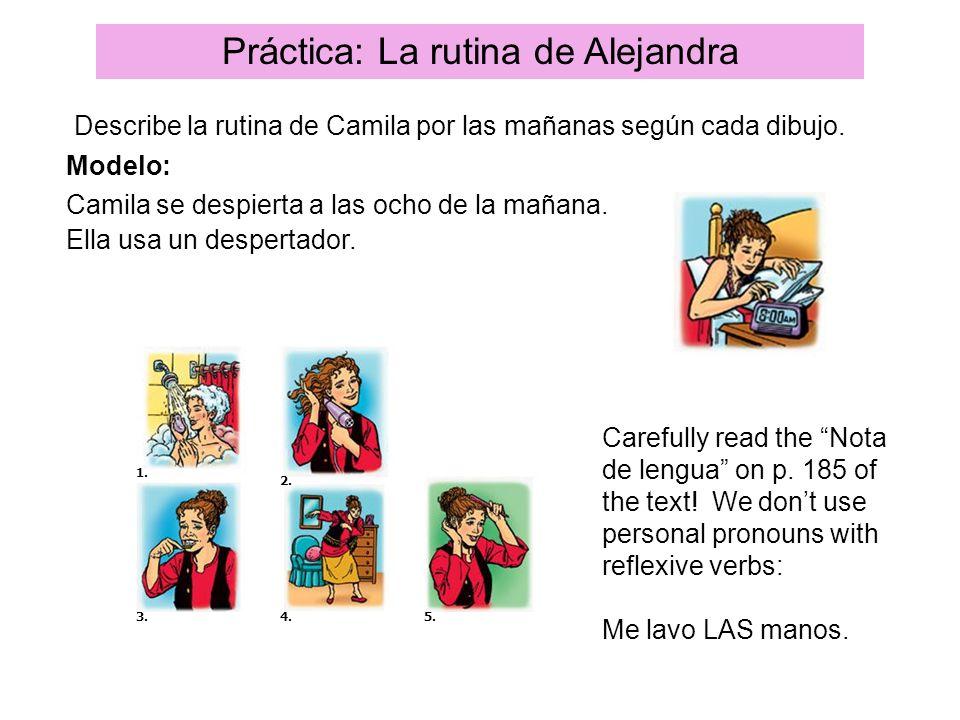 Práctica: La rutina de Alejandra