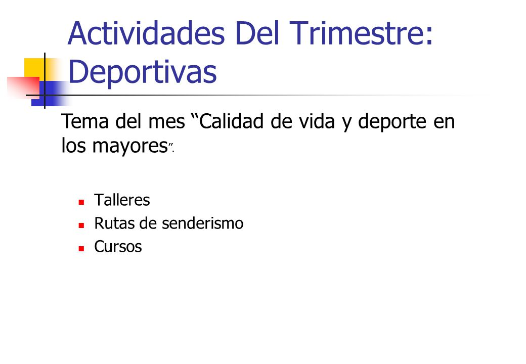Actividades Del Trimestre: Deportivas