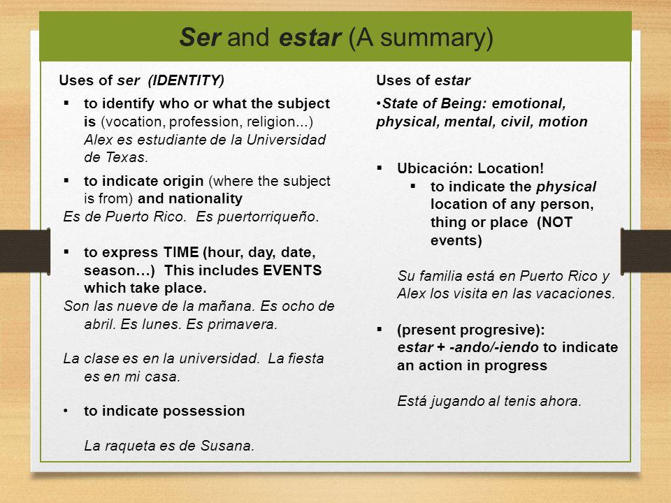 Ser and estar (A summary)