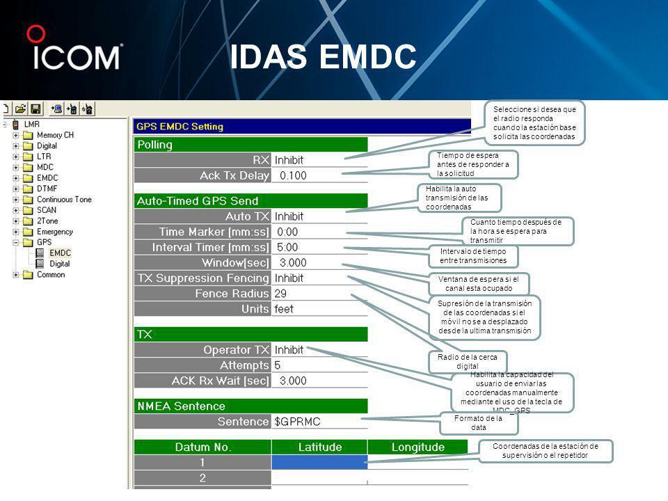 IDAS EMDCSeleccione si desea que el radio responda cuando la estación base solicita las coordenadas.