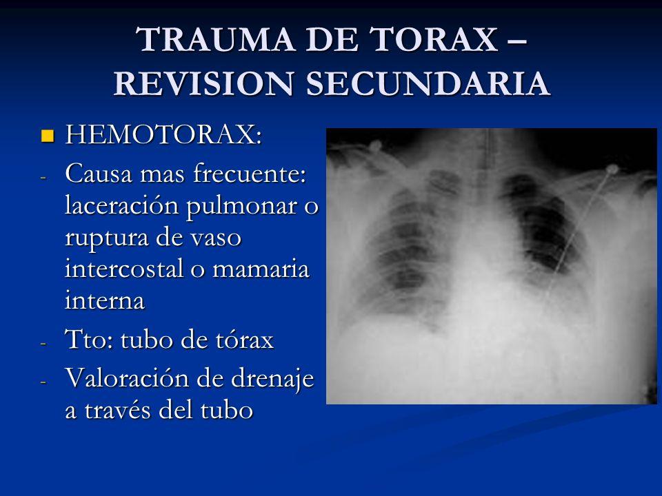 TRAUMA DE TORAX – REVISION SECUNDARIA
