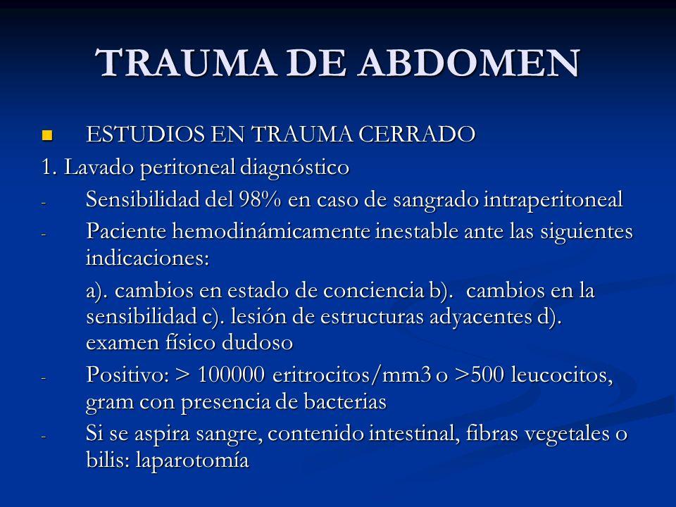 TRAUMA DE ABDOMEN ESTUDIOS EN TRAUMA CERRADO