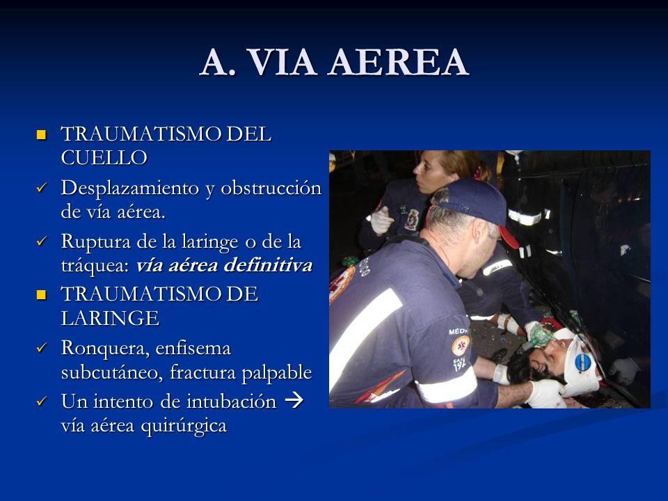A. VIA AEREA TRAUMATISMO DEL CUELLO