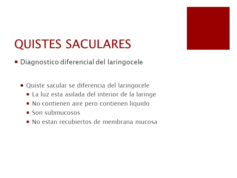 QUISTES SACULARES Diagnostico diferencial del laringocele