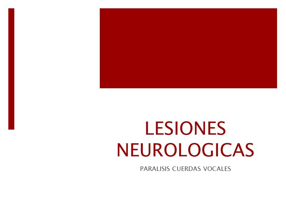 LESIONES NEUROLOGICAS