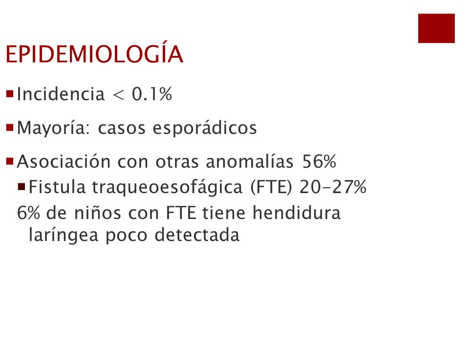 EPIDEMIOLOGÍA Incidencia < 0.1% Mayoría: casos esporádicos