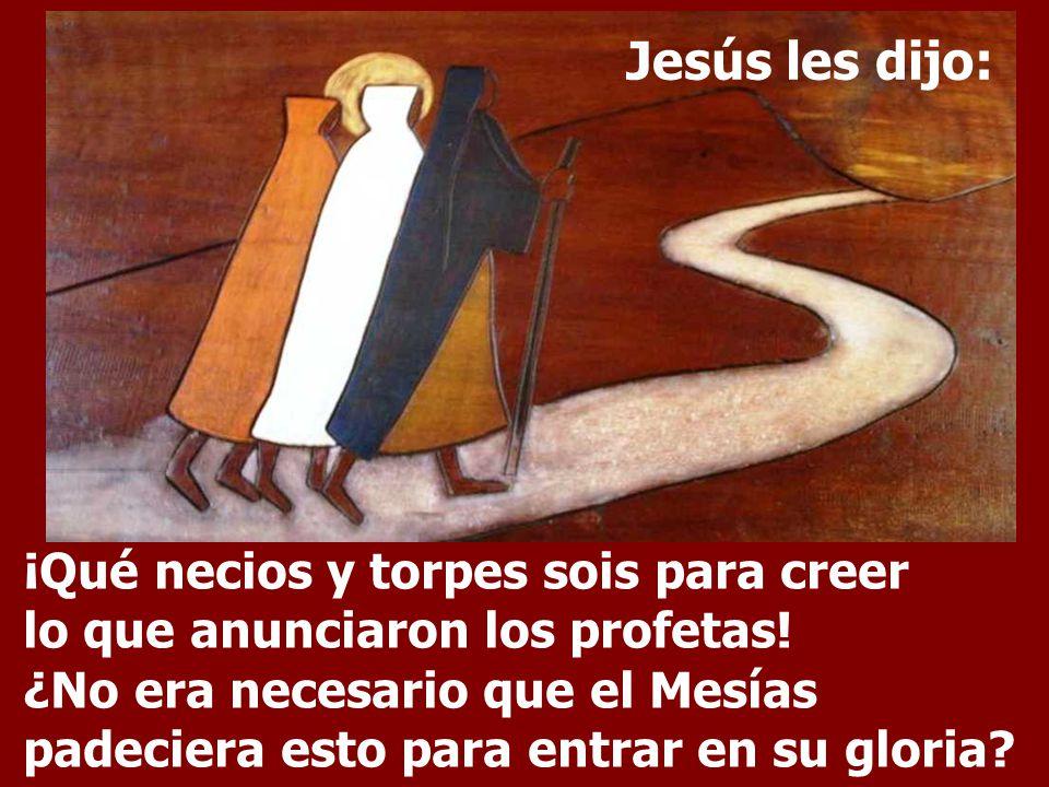 Jesús les dijo:
