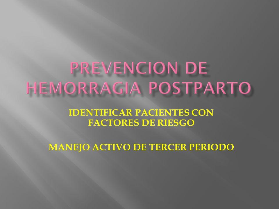 Prevencion de hemorragia postparto