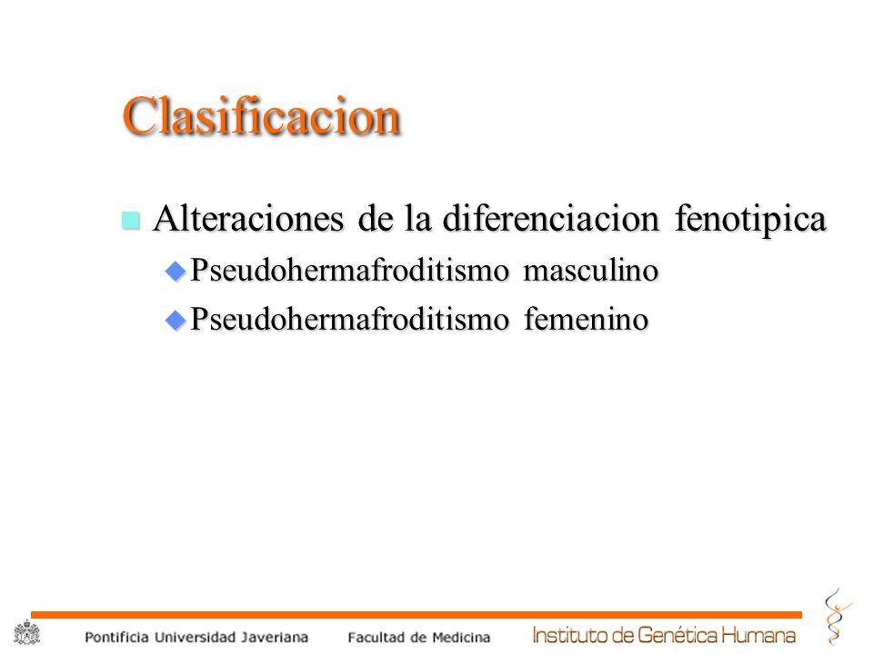 Clasificacion Alteraciones de la diferenciacion fenotipica
