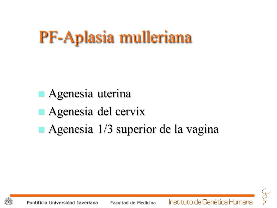 PF-Aplasia mulleriana