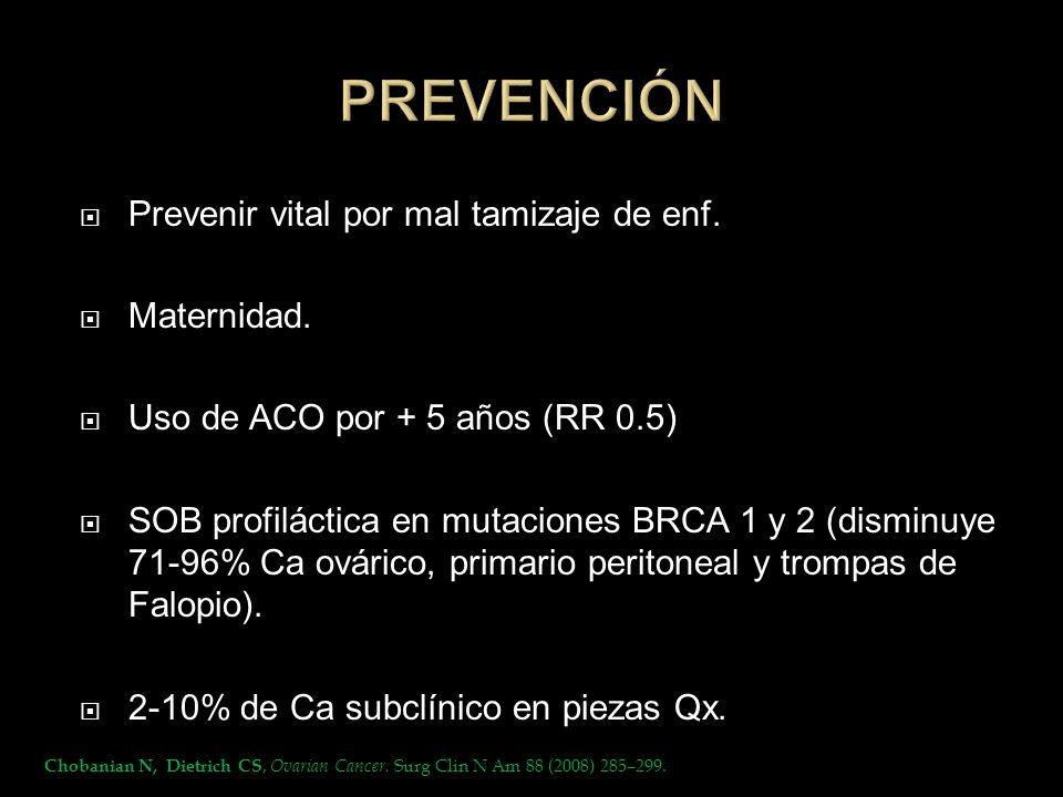PREVENCIÓN Prevenir vital por mal tamizaje de enf. Maternidad.