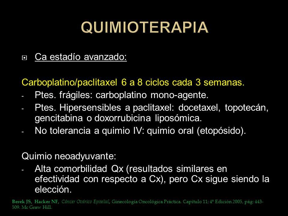 QUIMIOTERAPIA Ca estadío avanzado: